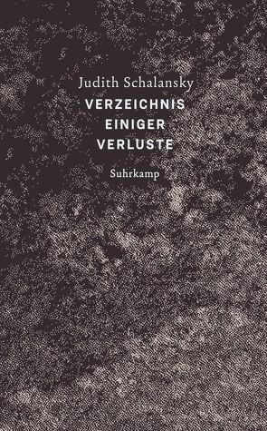 Verzeichnis einiger Verluste von Schalansky,  Judith