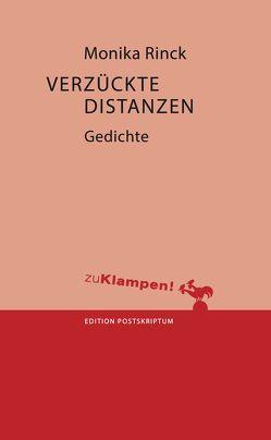 Verzückte Distanzen von Kattner,  Heinz, Rinck,  Monika