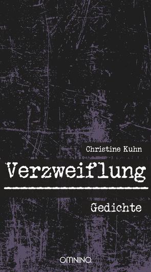 Verzweiflung von Kühn,  Christine