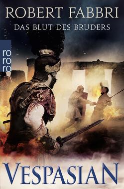 Vespasian. Das Blut des Bruders von Fabbri,  Robert, Schünemann,  Anja