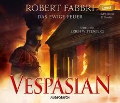 Vespasian: Das ewige Feuer von Fabbri,  Robert, Schünemann,  Anja, Wittenberg,  Erich