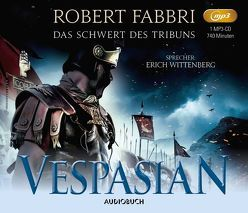 Vespasian: Das Schwert des Tribuns (1 MP3-CD) von Fabbri,  Robert, Schünemann,  Anja, Wittenberg,  Erich