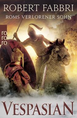 Vespasian. Roms verlorener Sohn von Fabbri,  Robert, Schünemann,  Anja