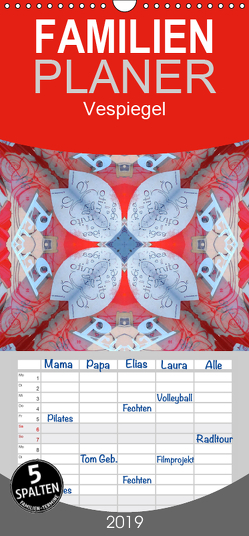Vespiegel – Familienplaner hoch (Wandkalender 2019 , 21 cm x 45 cm, hoch) von Borghini (Photoinvespa),  Simone