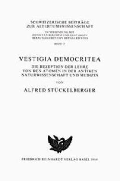 Vestigia Democritea von Stückelberger,  Alfred