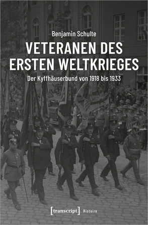 Veteranen des Ersten Weltkrieges von Schulte,  Benjamin