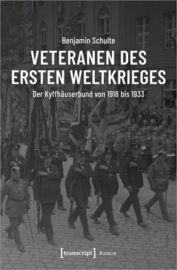 Veteranen des Ersten Weltkriegs von Schulte,  Benjamin