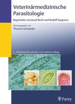 Veterinärmedizinische Parasitologie von Bürger,  H.-J., Eckert,  Johannes, Körting,  Wolfgang, Kutzer,  Erich, Rommel,  Michel
