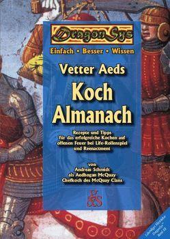 Vetter Aeds Koch Almanach von Schmidt,  Andreas, Städtler-Ley,  Stefan