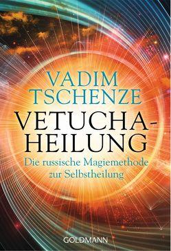 Vetucha-Heilung von Tschenze,  Vadim