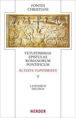 Vetustissimae epistulae Romanorum pontificum – Die ältesten Papstbriefe von Sieben,  Hermann-Josef