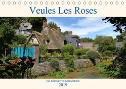 Veules Les Roses (Tischkalender 2019 DIN A5 quer) von Brack,  Roland