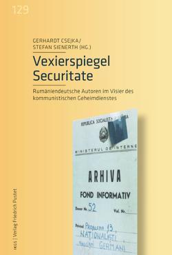 Vexierspiegel Securitate von Csejka,  Gerhardt, Sienerth,  Stefan