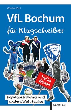 VfL Bochum für Klugscheißer von Pohl,  Günther