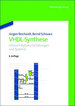 VHDL-Synthese von Reichardt,  Jürgen, Schwarz,  Bernd