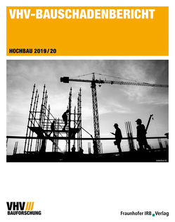 VHV-Bauschadenbericht. von Böhmer,  Heike, Brinkmann-Wicke,  Tania, Sell,  Sabine, Simon,  Janet, Tebben,  Cornelia