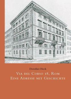 Via del Corso 18, Rom von Bongaerts,  Ursula, Hock,  Dorothee, Mignemi,  Ornella, Scotini,  Paolo