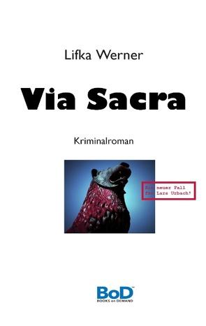 Via Sacra von Werner,  Lifka