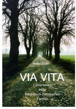 VIA VITA von Kugler,  Norbert