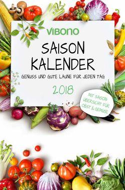 Vibono Saison-Kalender 2018 von Schweinbenz,  Andreas