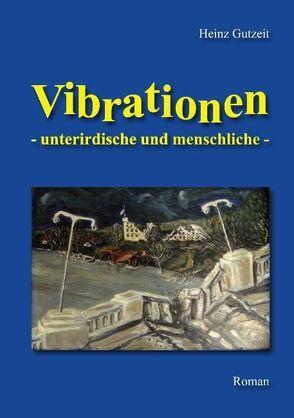 Vibrationen von Gutzeit,  Heinz