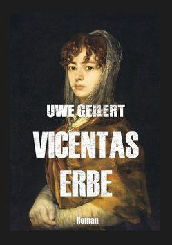 Vicentas Erbe von Geilert,  Uwe