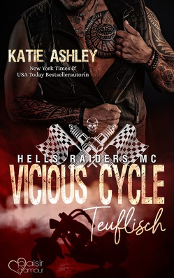 Vicious Cycle: Teuflisch von Ashley,  Katie, Fraser,  Joy