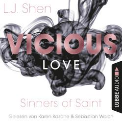 Vicious Love von Kasche,  Karen, Shen,  L.J., Walch,  Sebastian, Woitynek,  Patricia