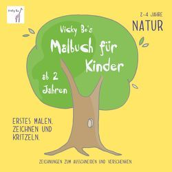 Malbuch Natur ab 2 Jahre von Vicky Bo