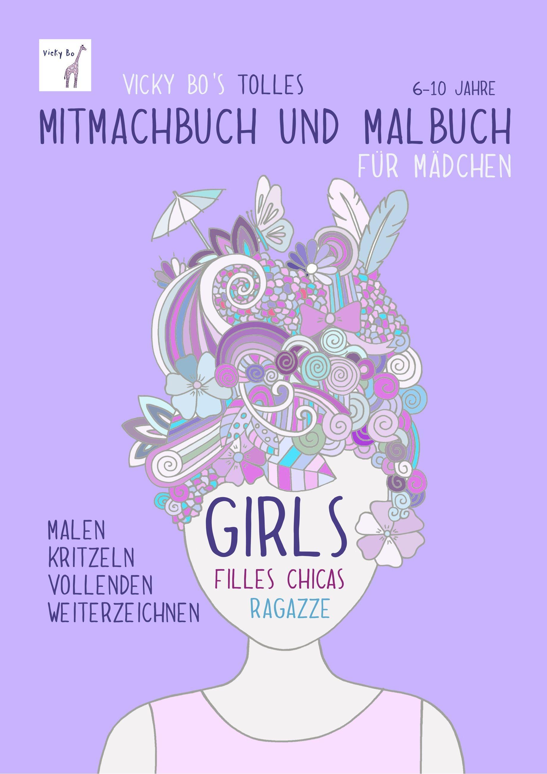 Mitmachbuch und Malbuch – Mädchen. 6-10 Jahre von Vicky Bo: