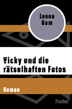 Vicky und die rätselhaften Fotos von Dormagen,  Christel, Gom,  Leona