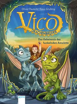 Vico Drachenbruder / Vico Drachenbruder (1). Das Geheimnis des funkelnden Amuletts von Grubing,  Timo, Pautsch,  Oliver