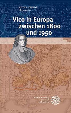 Vico in Europa zwischen 1800 und 1950 von Koenig,  Peter