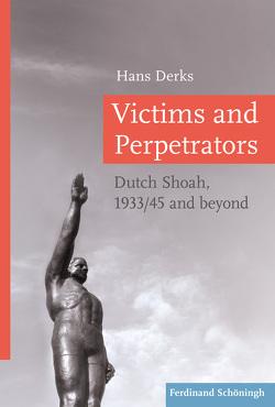 Victims and Perpetrators von Derks,  Hans