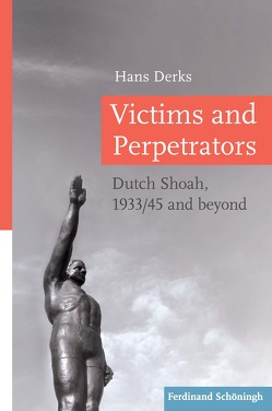 Victims and Perpetrators von Derks,  Hans