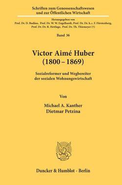 Victor Aimé Huber (1800-1869). von Kanther,  Michael A, Petzina,  Dietmar