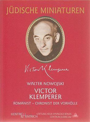 Victor Klemperer (1881-1960) von Nowojski,  Walter