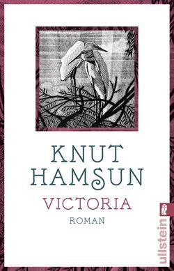 Victoria von Bruns,  Alken, Hamsun,  Knut, Urban-Halle,  Peter