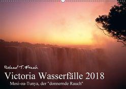 Victoria Wasserfälle (Wandkalender 2018 DIN A2 quer) von T. Frank,  Roland