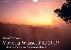 Victoria Wasserfälle (Wandkalender 2019 DIN A4 quer) von T. Frank,  Roland