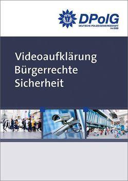 Videoaufklärung Bürgerrechte Sicherheit