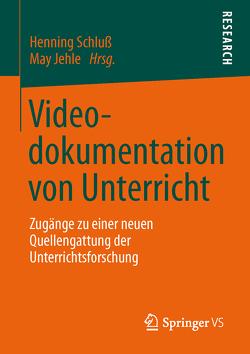 Videodokumentation von Unterricht von Jehle,  May, Schluss,  Henning