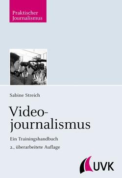 Videojournalismus von Streich,  Sabine