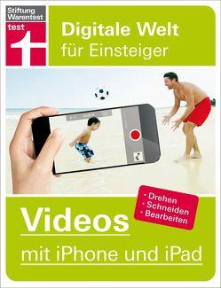 Videos mit iPhone und iPad von von Gagern,  Stefan