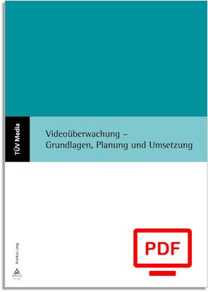 Videoüberwachung – Grundlagen, Planung und Umsetzung (E-Book,PDF) von Lang,  Markus