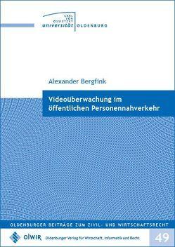 Videoüberwachung im öffentlichen Personennahverkehr von Bergfink,  Alexander