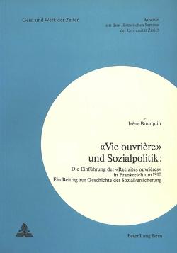 «Vie ouvrière» und Sozialpolitik von Bourquin,  Irène