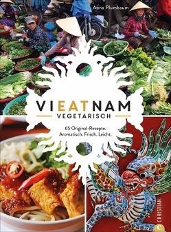 Vieatnam vegetarisch von Plumbaum,  Anna