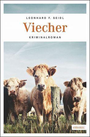 Viecher von Seidl,  Leonhard F