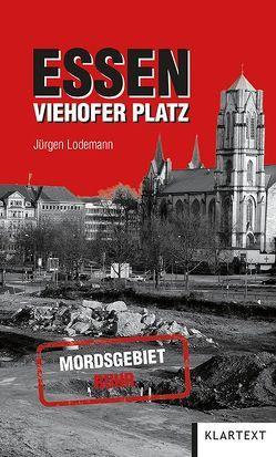 Essen Viehofer Platz von Lodemann,  Jürgen